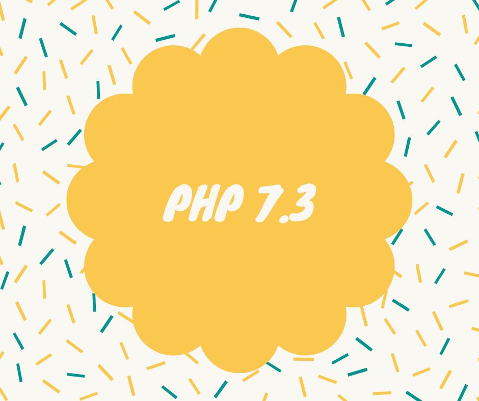Добавлена версия PHP 7.3 Что нового?